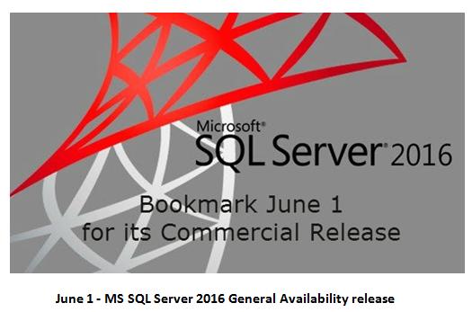 MS SQL Server 2016 June 1 release