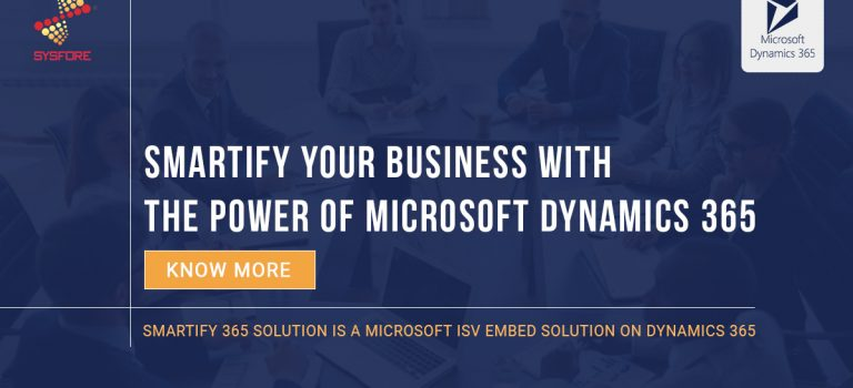 Smartify your business with the power of Microsoft Dynamics 365