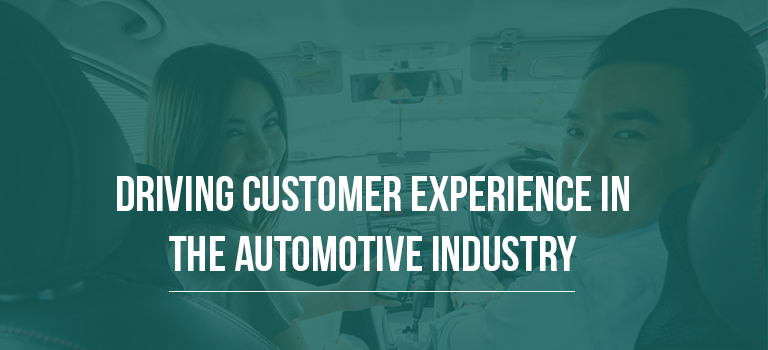 Driving Customer Experience in the Automotive Industry